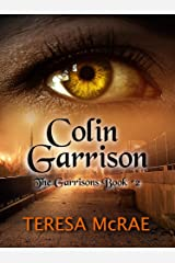 Colin Garrison (The Garrisons Book 2) Kindle Edition