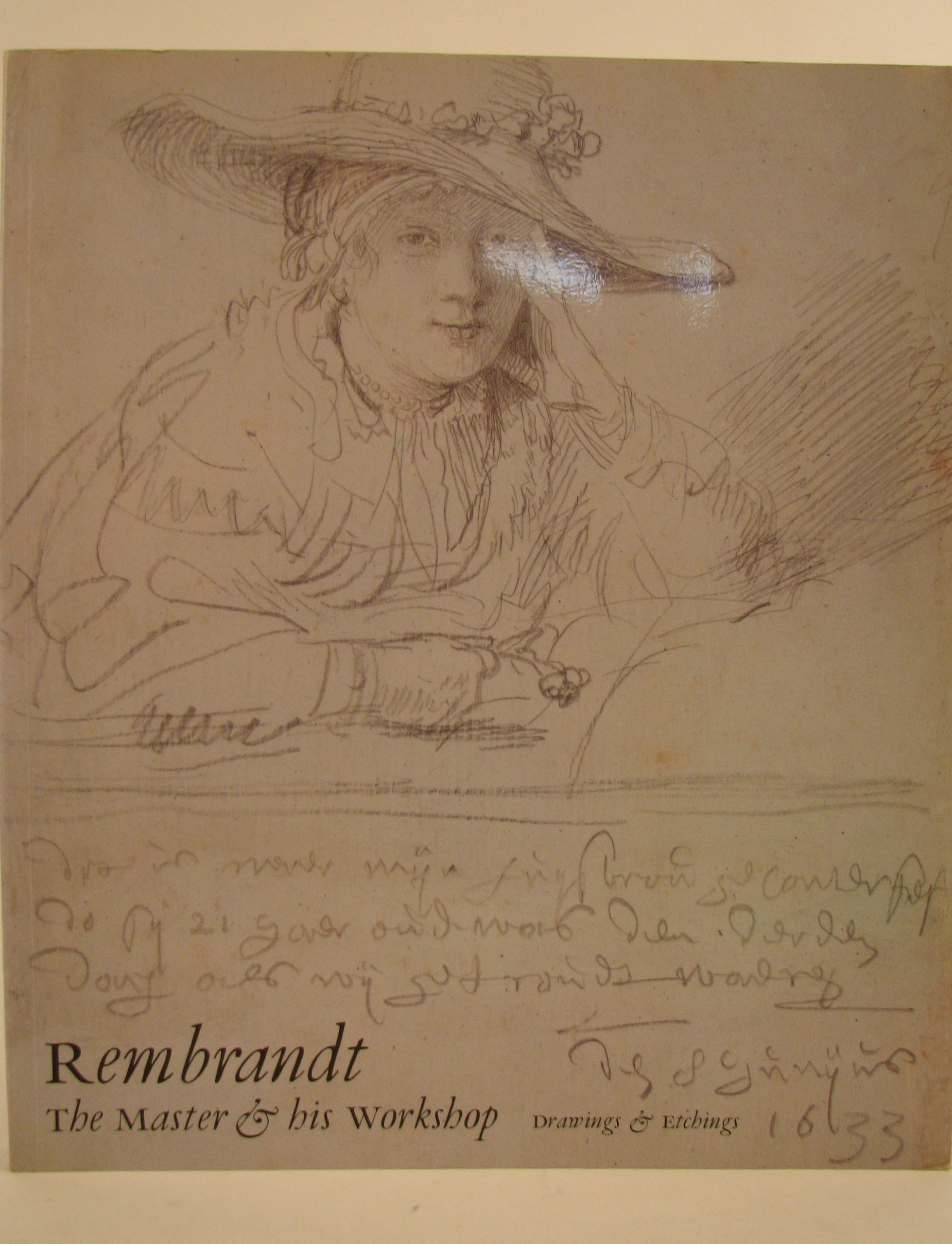 Rembrandt: The Master and His Workshop: Drawings and Etchings (National Gallery London Publications)