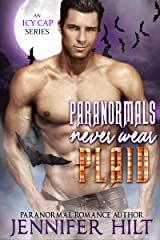 Paranormals Never Wear Plaid (Icy Cap Den Book 5) Kindle Edition