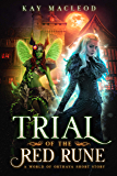 Trial of the Red Rune (World of Orthaya Book 1)