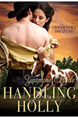 Handling Holly (Grover Town Discipline Book 2) Kindle Edition