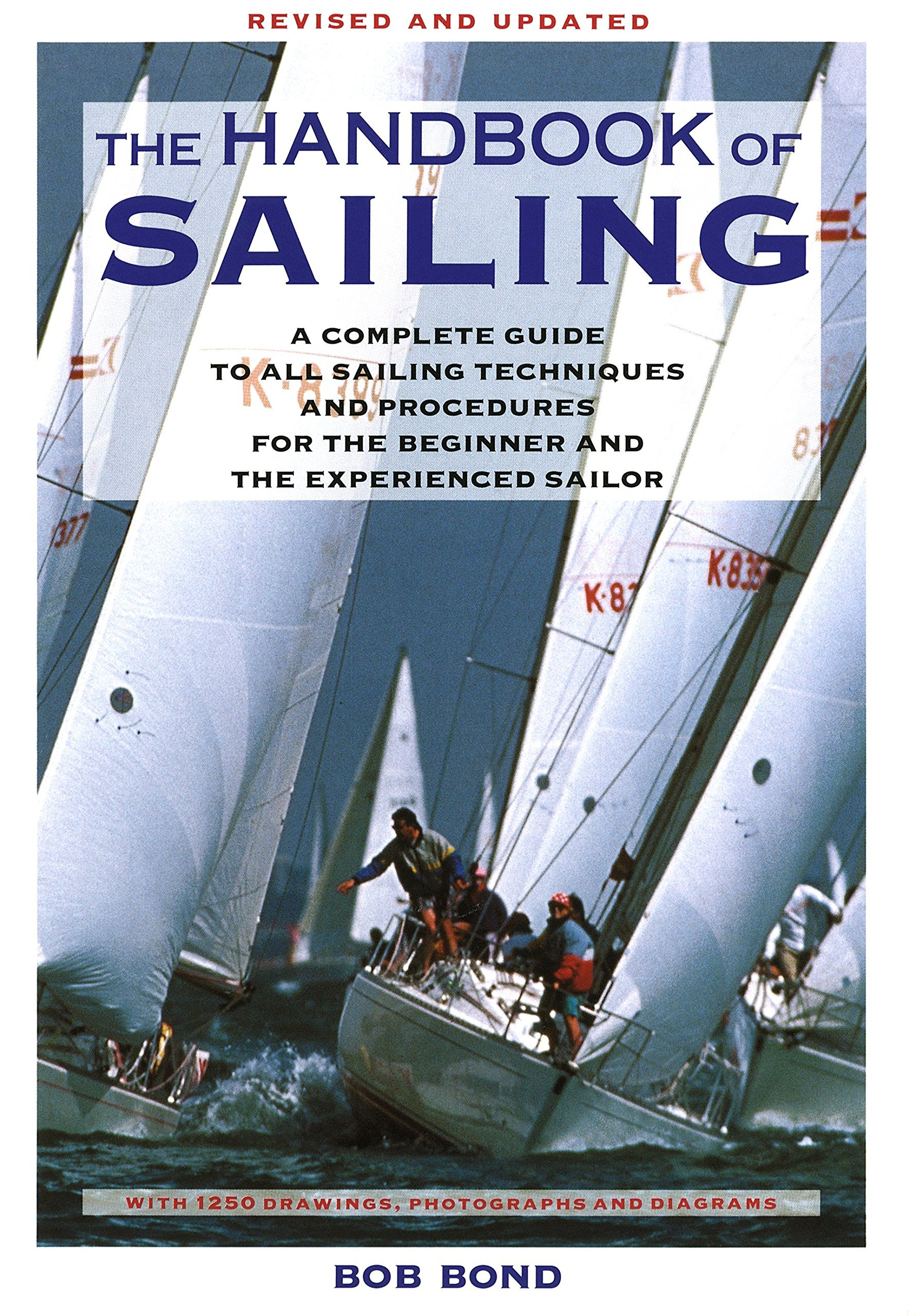 the handbook of sailing a complete guide to all sailing techniques