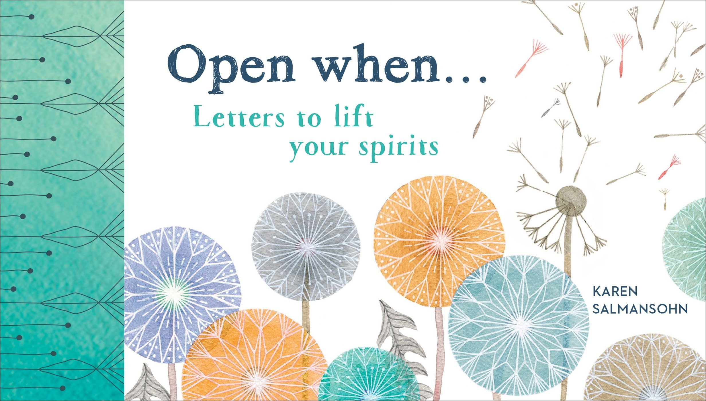 Read Online Open When: Letters to Lift Your Spirits ebook
