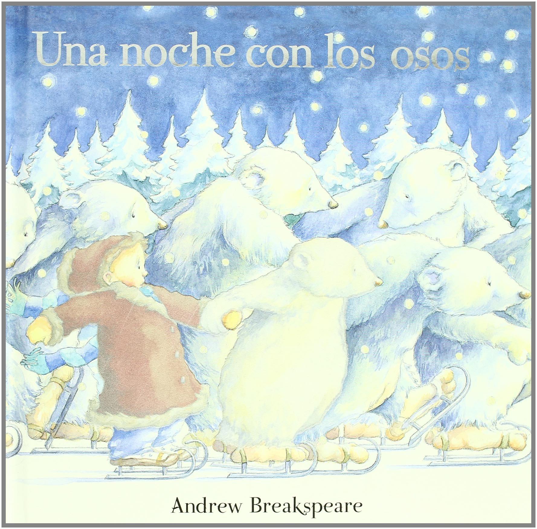 Read Online Una Noche Con Los Osos/skating With the Bears (Albumes Ilustrados) (Spanish Edition) pdf