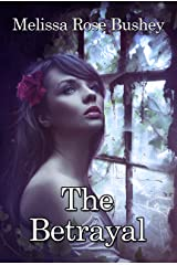 The Betrayal Kindle Edition
