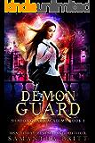 Demon Guard: Shadowguard Academy Book 1