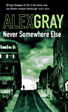 Never Somewhere Else (Detective Lorimer Series Book 1)