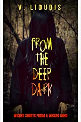 From the Deep Dark Kindle Edition