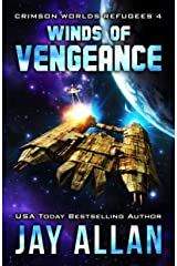 Winds of Vengeance (Crimson Worlds Refugees Book 4) Kindle Edition