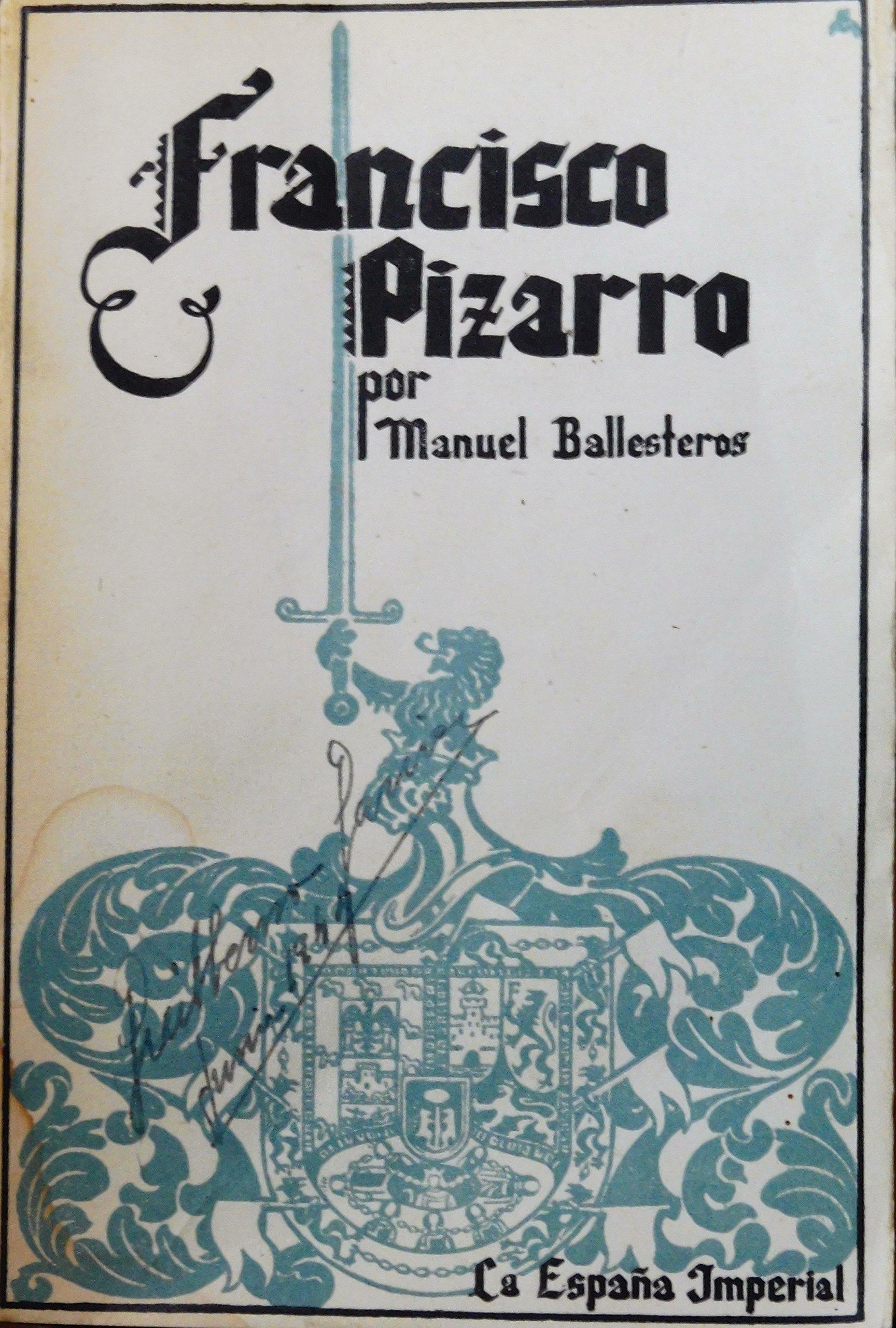 Francisco Pizarro: Amazon.es: Manuel Ballesteros. La españa ...