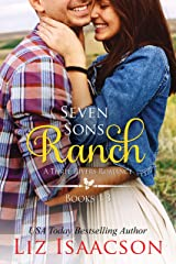 Seven Sons Ranch: Three Sweet Contemporary Western Romances (Seven Sons Ranch in Three Rivers Boxed Set Book 1) Kindle Edition