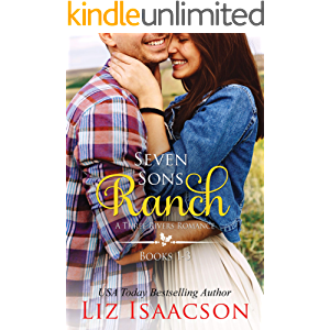 Seven Sons Ranch: Three Sweet Contemporary Western Romances (Seven Sons Ranch in Three Rivers Boxed Set Book 1)
