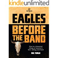 Eagles: Before the Band book cover
