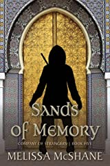 Sands of Memory (Company of Strangers Book 5) Kindle Edition