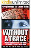 Without a Trace: The Disappearance of Amy Billig -- A Mother's Search for Justice (English Edition)