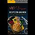 90 Vegane Rezepte zum Abnehmen Vegan Low Carb, Vegan schnell zubereitet, Nährstoffreich Dampfgaren +Bonus Rezepte kostenlos: Gesund Leben & Genießen