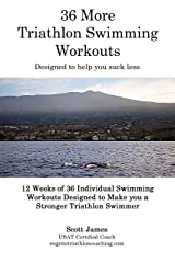 36 More Triathlon Swimming Workouts Kindle Edition