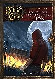 La Biblia de los Caídos. Tomo 1 del testamento de Jon (Spanish Edition)