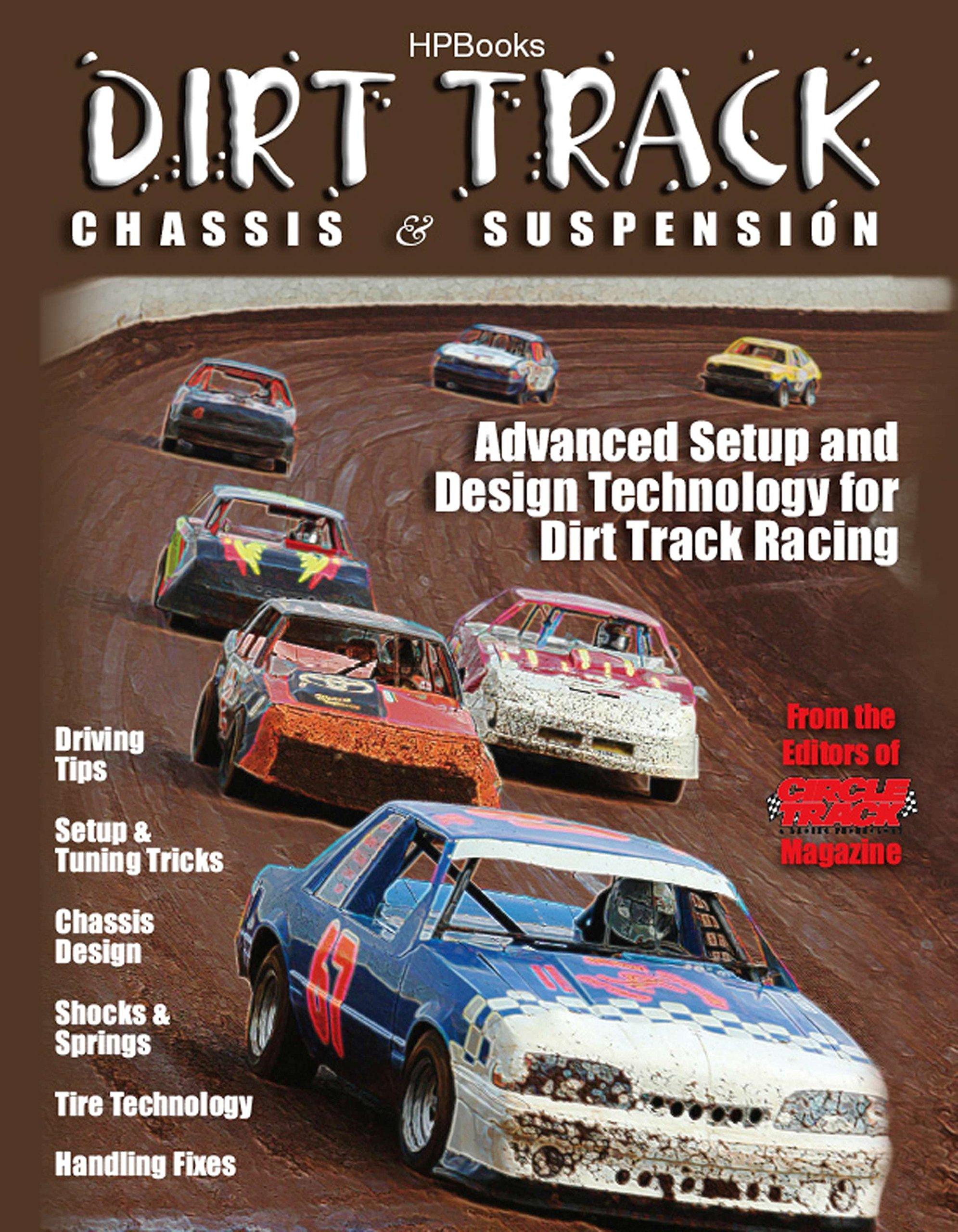 Dirt Track Chassis and SuspensionHP1511: Advanced Setup and Design