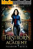 Firstborn Academy: Shadow Trials