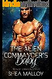 The Alien Commander's Baby: Sci-fi Alien Romance (Men of Omaron)
