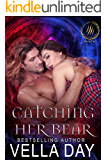 Catching Her Bear: Hidden Realms: A Hot Paranormal Fantasy (Weres and Witches of Silver Lake Book 2)