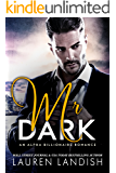 Mr. Dark: An Alpha Billionaire Romance