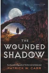 The Wounded Shadow (The Darkwater Saga Book #3) Kindle Edition
