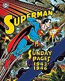 Superman: The Golden Age Sundays 1943–1946 (Superman Golden Age Sundays)