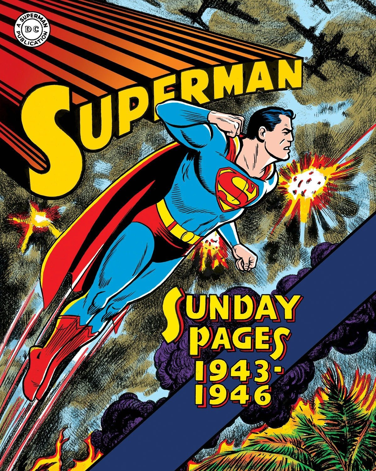 Superman: The Golden Age Sundays 1943–1946 (Superman Golden Age Sundays) by IDW Publishing