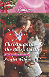 Christmas in the Boss's Castle (Maids Under the Mistletoe)