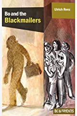 Bo and the Blackmailers (Bo & Friends Book 1) (Bo & Friends. Smart detective novels for smart children) Kindle Edition