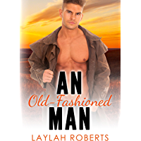 An Old-Fashioned Man (Old-fashioned series Book 1) (English Edition)