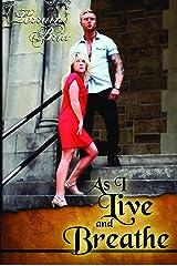 As I Live and Breathe Kindle Edition