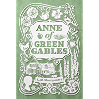 Anne of Green Gables (Anne Shirley Series  Book 1)