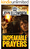 Unspeakable Prayers: A Novel (Thaddeus Murfee Legal Thriller Series Book 5)