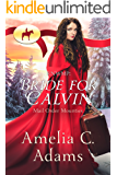 RNWMP: Bride for Calvin (Mail Order Mounties Book 16)