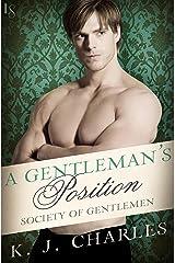 A Gentleman's Position: A Society of Gentlemen Novel (Society of Gentlemen Series Book 3) Kindle Edition