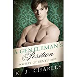 A Gentleman's Position: A Society of Gentlemen Novel (Society of Gentlemen Series Book 3)