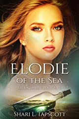 Elodie of the Sea (The Eldentimber Series Book 5) Kindle Edition
