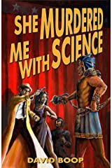 She Murdered Me with Science (The Noel R. Glass Mysteries Book 1) Kindle Edition