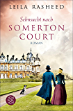 Sehnsucht nach Somerton Court: Roman (German Edition)