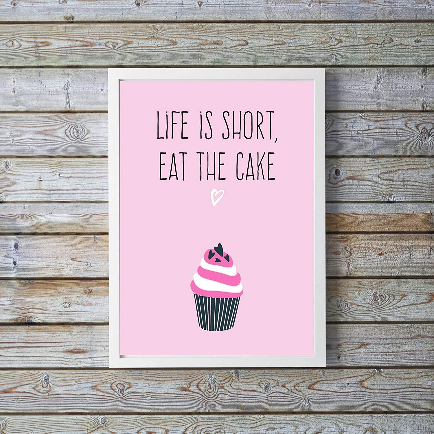 Life Is Short Poster Cake Wall Art Kitchen Wall Art Quotes Kitchen Art Prints Funny Wall