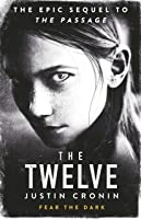 The Twelve: The Passage Trilogy Book 2 (English