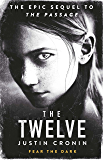 The Twelve: The Passage Trilogy Book 2