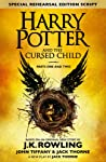 Harry Potter and the Cursed Child – Parts One and Two (Special Rehearsal Edition) (English Edition)