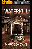 Waterkill (Dave Henson Series)