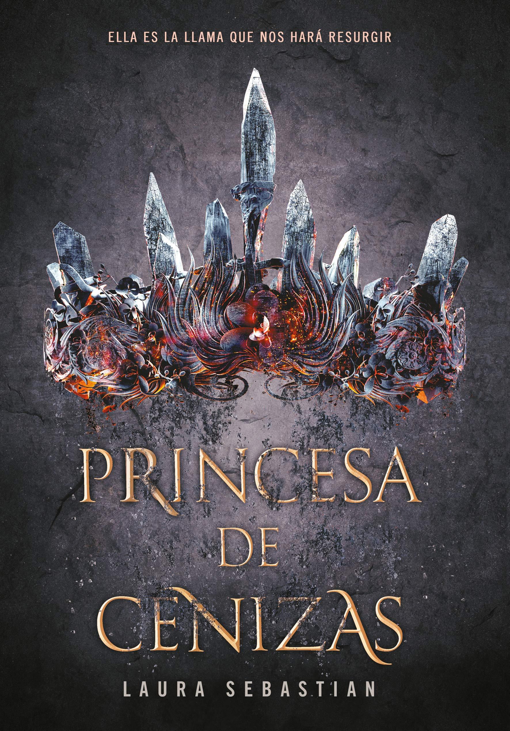 Princesa de Cenizas / Ash Princes: Amazon.es: Sebastian, Laura: Libros