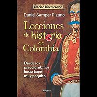 Lecciones de histeria de Colombia (Edición Bicentenario) (Spanish Edition)
