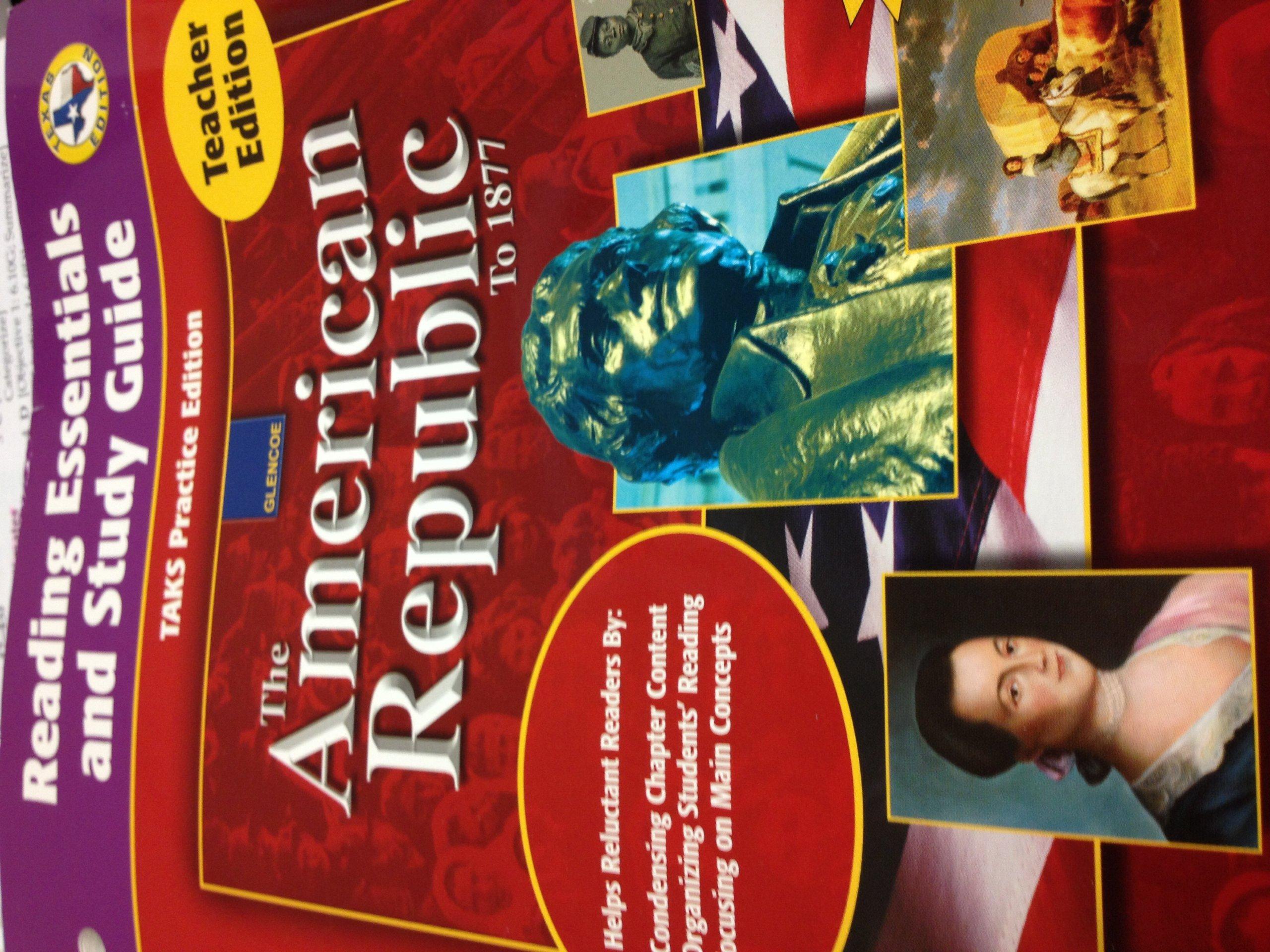 Reading Essentials and Study Guide Teachers Edition The American Republic:  glencoe: 9780078654060: Amazon.com: Books